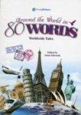Around The World in 80 Words (11-18) Worldwide Tales