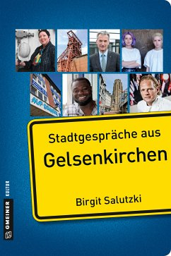 Stadtgespräche aus Gelsenkirchen (eBook, PDF) - Salutzki, Birgit