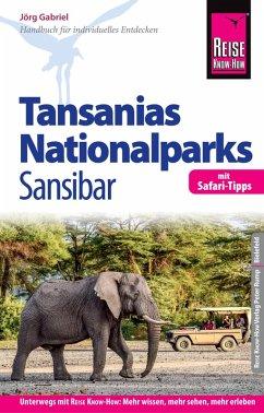Reise Know-How Reiseführer Tansanias Nationalparks, Sansibar (mit Safari-Tipps): (mit Strand- und Tauchurlaub auf Sansibar) (eBook, PDF) - Gabriel, Jörg