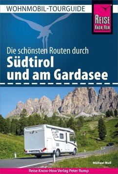 Reise Know-How Wohnmobil-Tourguide Südtirol und Gardasee (eBook, PDF) - Moll, Michael