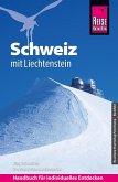 Reise Know-How Reiseführer Schweiz mit Liechtenstein (eBook, PDF)