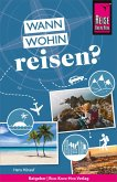 Reise Know-How: Wann wohin reisen? (eBook, PDF)