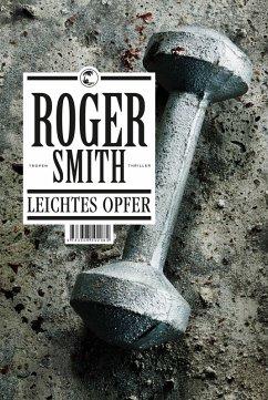 Leichtes Opfer (eBook, ePUB) - Smith, Roger
