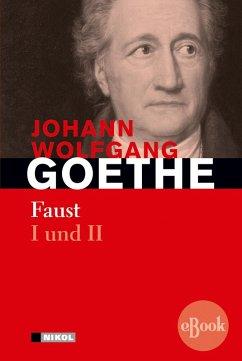 Faust I und II (eBook, ePUB) - Goethe, Johann Wolfgang von