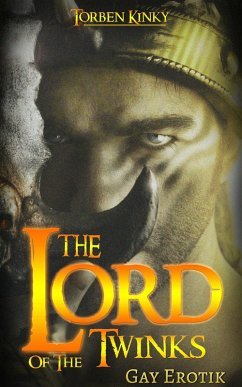 The Lord of the Twinks: Gay Erotik (eBook, ePUB)