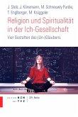 Religion und Spiritualität in der Ich-Gesellschaft (eBook, ePUB)