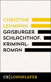 Gaisburger Schlachthof. (eBook, ePUB)