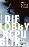 Die Lobby-Republik (eBook, ePUB)