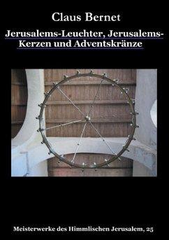 Jerusalems-Leuchter, Jerusalems-Kerzen und Adventskränze (eBook, ePUB)