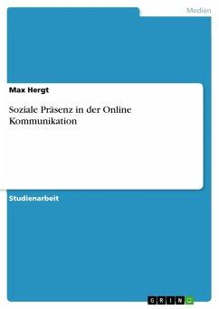 Soziale Präsenz in der Online Kommunikation (eBook, PDF)