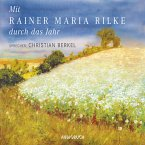 Mit Rainer Maria Rilke durch das Jahr (MP3-Download)