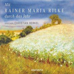Mit Rainer Maria Rilke durch das Jahr (MP3-Download) - Rilke, Rainer Maria