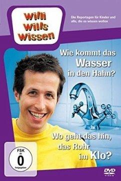Willi will´s wissen - Wie kommt das Wasser in d...