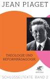 Theologie und Reformpädagogik (eBook, PDF)