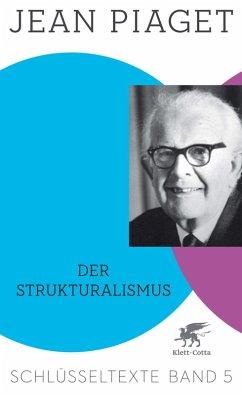 Der Strukturalismus (eBook, ePUB) - Piaget, Jean