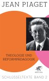 Theologie und Reformpädagogik (eBook, ePUB)