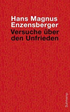 Versuche über den Unfrieden (eBook, ePUB) - Enzensberger, Hans Magnus