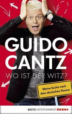 Wo ist der Witz? (eBook, ePUB) - Cantz, Guido