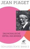 Das moralische Urteil des Kindes (eBook, PDF)