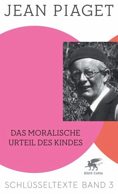 Das moralische Urteil des Kindes (eBook, PDF) - Piaget, Jean