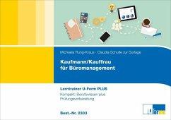 Kaufmann/Kauffrau für Büromanagement, Lerntrainer - Rung-Kraus, Michaela; Schulte zur Surlage, Claudia