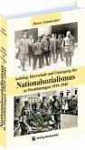 Aufstieg, Herrschaft und Untergang des Nationalsozialismus im Westthüringen 1919-1945
