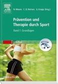 Prävention und Therapie durch Sport, Band 1