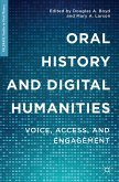Oral History and Digital Humanities (eBook, PDF)