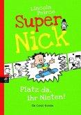 Platz da, ihr Nieten! / Super Nick Bd.3 (Mängelexemplar)