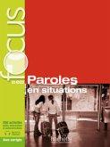 Focus : Paroles en situations, m. 1 Buch, m. 1 Beilage