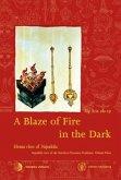 A Blaze of Fire in the Dark