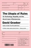 The Utopia of Rules (eBook, ePUB)