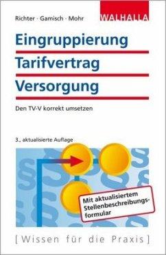Eingruppierung Tarifvertrag Versorgung - Richter, Achim; Gamisch, Annett; Mohr, Thomas