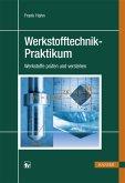 Werkstofftechnik-Praktikum (eBook, PDF)