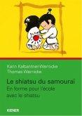 Le shiatsu du samourai