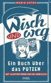 Wisch und Weg (eBook, ePUB)