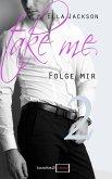 Take Me 2 - Folge mir (eBook, ePUB)