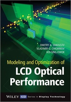 Modeling and Optimization of LCD Optical Performance (eBook, ePUB) - Kwok, Hoi-Sing; Atterwill, Chris K.; Yakovlev, Dmitry A.