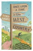 Once Upon A Time In The West...Country (eBook, ePUB)