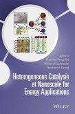 Heterogeneous Catalysis at Nanoscale for Energy Applications (eBook, PDF)