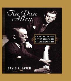 Tin Pan Alley (eBook, ePUB) - Jasen, David A.