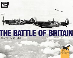 The Battle of Britain (eBook, ePUB) - Museum, The Imperial War; Moore, Kate