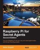 Raspberry Pi for Secret Agents - Second Edition (eBook, ePUB)