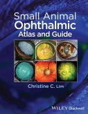 Small Animal Ophthalmic Atlas and Guide (eBook, ePUB)