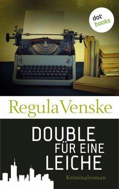 Double für eine Leiche (eBook, ePUB)