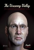 The Uncanny Valley in Games and Animation (eBook, PDF)