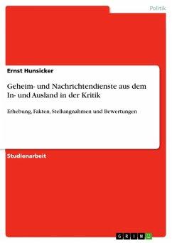 Geheim- und Nachrichtendienste aus dem In- und Ausland in der Kritik (eBook, ePUB) - Hunsicker, Ernst