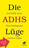 Die ADHS-Lüge (eBook, ePUB)