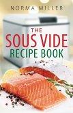 The Sous Vide Recipe Book (eBook, ePUB)