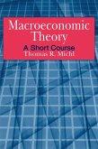 Macroeconomic Theory: A Short Course (eBook, ePUB)